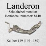 Landeron 149 - Schalthebel montiert, Bestandteil 8140 Passend für Kaliber 149 -189