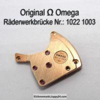 Omega Räderwerkbrücke 1022-1003 Cal. 1022