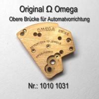 Omega Obere Brücke für Automatvorrichtung Part Nr. Omega 1010-1031 Cal. 1010 1020